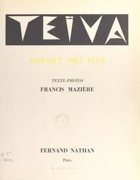 Francis Mazière - Teïva, enfant des îles.