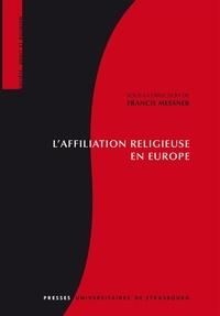 Francis Messner - L'affiliation religieuse en Europe.