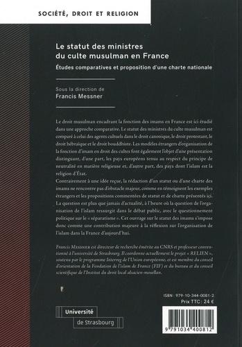 Le statut des ministres du culte musulman en France. Etudes comparatives et proposition d'une charte nationale