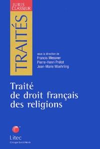 Francis Messner et Pierre-Henri Prélot - Traité de droit français des religions.