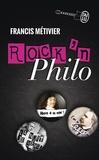 Francis Métivier - Rock'n philo.