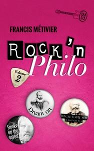 Francis Métivier - Rock'n philo - Volume 2.