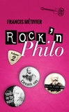 Francis Métivier - Rock'n philo - Volume 2.