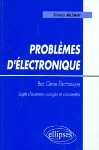 PROBLEMES DELECTRONIQUE BAC GENIE ELECTRONIQUE. Sujets dexamens corrigés et commentés, Programme de 1995.pdf