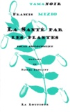Francis Mizio - La santé par les plantes - Polar écolo-comique.