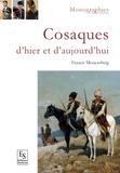 Francis Moncaubeig - Cosaques d'hier et d'aujourd'hui.