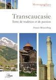 Francis Moncaubeig - La transcaucasie.