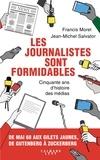 Francis Morel et Jean-Michel Salvator - Les journalistes sont formidables - 50 ans d'histoire des médias.