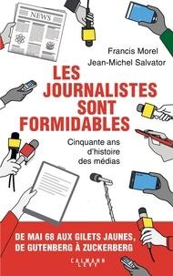 Téléchargements de livres pour ipad 2 Les journalistes sont formidables  - Cinquante ans d'histoire des médias