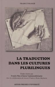 Francis Mus et Karen Vandemeulebroucke - La traduction dans les cultures plurilingues.