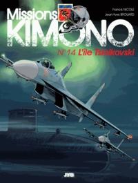Francis Nicole et Jean-Yves Brouard - Missions Kimono Tome 14 : L'ile Tsiolkovski.