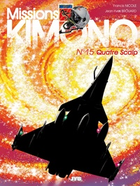 Francis Nicole et Jean-Yves Brouard - Missions Kimono Tome 15 : Quatre Scalp.