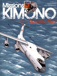 Francis Nicole et Jean-Yves Brouard - Missions Kimono Tome 17 : Opération Pasni.