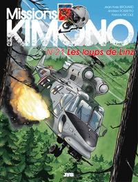 Francis Nicole et Andrea Rossetto - Missions Kimono Tome 21 : Les loups de Linz.