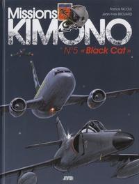 Francis Nicole et Jean-Yves Brouard - Missions Kimono Tome 5 : Black cat.