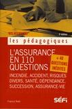 Francis Noël - L'assurance en 110 questions +40 questions inédites.