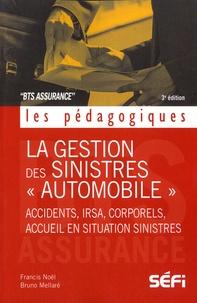"""Francis Noël et Bruno Mellaré - Le règlement des sinistres """"automobile"""" - BTS assurance."""