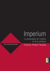 Histoiresdenlire.be Imperium - La philosophie de l'histoire et de la politique Image