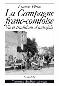 La campagne franc-comtoise - Vie et traditions dautrefois.pdf