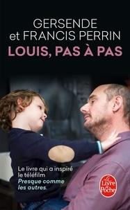 Francis Perrin et Gersende Perrin - Louis, pas à pas.