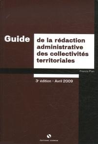 Francis Pian - Guide de rédaction administrative des collectivités territoriales.