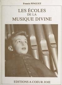 Francis Pinguet et Ram Chandra Mistry - Les écoles de la musique divine.