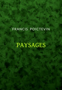 Francis Poictevin - Paysages.