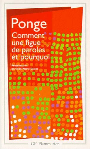 Francis Ponge - Comment une figue de paroles et pourquoi.
