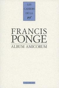 Francis Ponge - Francis Ponge - Album amicorum.