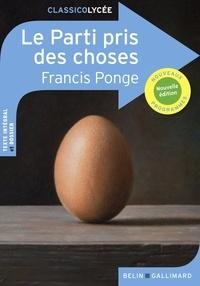 Francis Ponge et Olivier Rachet - Le Parti pris des choses.