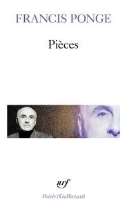 Francis Ponge - Pièces.