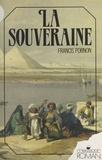 Francis Pornon - La Souveraine.