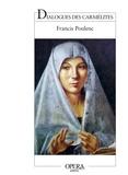Francis Poulenc et Georges Bernanos - Dialogues des carmélites.