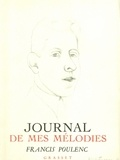 Francis Poulenc - Journal de mes mélodies.