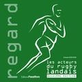 Francis Poustis - Les acteurs du rugby landais.