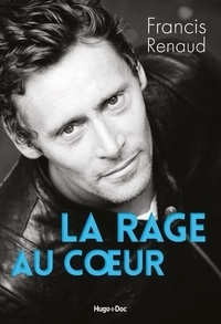 La rage au coeur - Francis Renaud   Showmesound.org