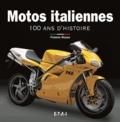 Francis Reyes - Motos italiennes - 100 ans d'histoire.