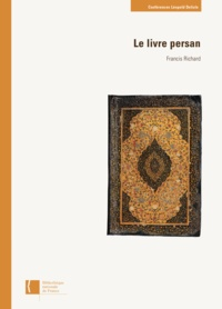 Francis Richard - Le livre persan.