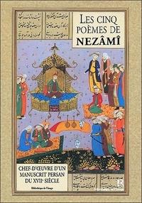 Francis Richard - Les Cinq Poèmes de Nezâmî - Chef-d'œuvre persan du XVIIe siècle.