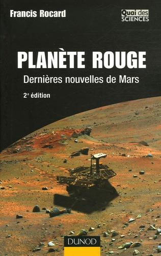 Francis Rocard - Planète Rouge - Dernières nouvelles de Mars.