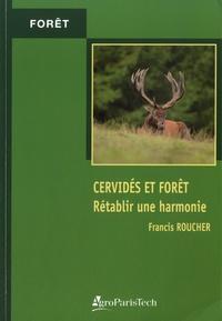 Francis Roucher - Cervidés et forêt - Rétablir une harmonie.
