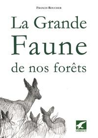 La grande faune de nos forêts - Quelques aspects dhistoire naturelle.pdf