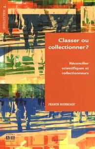 Classer ou collectionner ? - Réconcilier scientifiques et collectionneurs.pdf