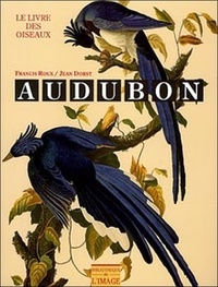 Francis Roux et Jean Dorst - Le livre des oiseaux.