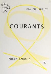 Francis Ruaux et Jean Poilvet le Guenn - Courants.