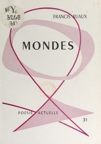 Francis Ruaux - Mondes.