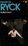 Francis Ryck - Le silencieux.