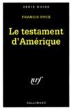 Francis Ryck - Le testament d'Amérique.
