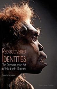 Francis Saint-Genez - L'identité retrouvée - Les reconstructions anatomiques d'Elisabeth Daynès.