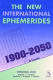 Francis Santoni - The new international ephemerides, 1900-2050 Oh TDT.
